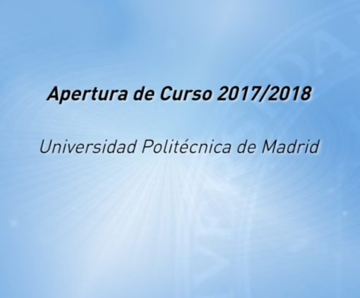 Apertura de curso 2017-2018 Universidad Politécnica de Madrid