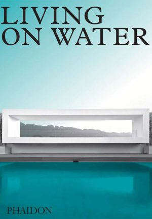 Living on water-Phaidon